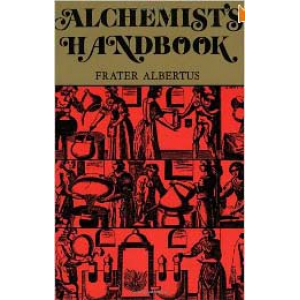 The Alchemists Handbook Manual For Practical Laboratory Alchemy Cover
