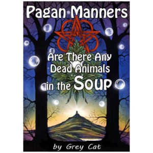 Pagan Manners Or Are There Any Dead Animals In The Soup Cover