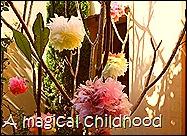http://magicalchildhood.wordpress.com/