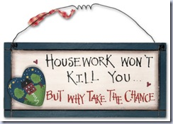 Housework Won't Kill You