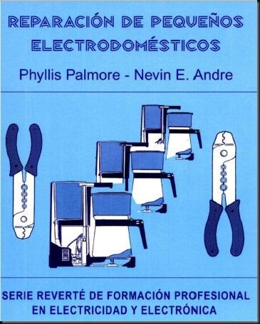 Reparacion de Pequeños Electrodomesticos - AyudasyTutoriales