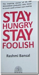 Stay hungry stay foolish by rashmi bansal