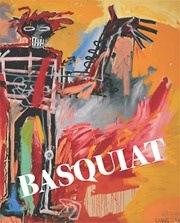 Catalogue de l'exposition Jean-Michel Basquiat à la Fondation Beyeler, Hatje Cantz, Ostfildern, 2010