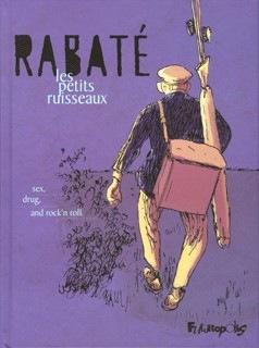 Pascal Rabaté, Les petits ruisseaux , Editions Futuropolis