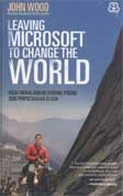 LeavingMicrosoft to change the world