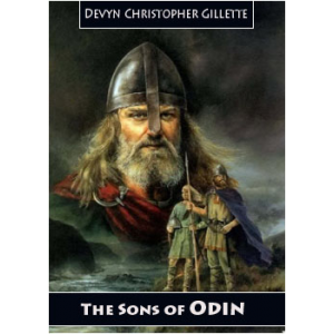 The Sons Of Odin A Heroic Analysis Of The Volsunga Saga Cover
