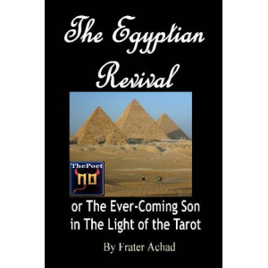 The Egyptian Revival Or The Ever Coming Son In The Light Of The Tarot Cover