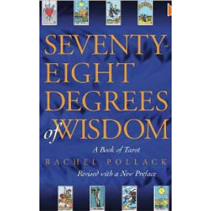 Seventy Eight Degrees Of Wisdom A Book Of Tarot Cover