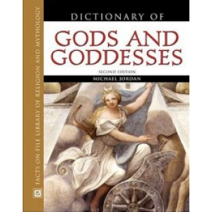 Dictionary Of Gods And Goddesses Cover