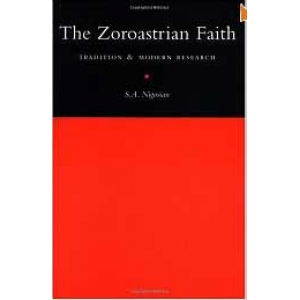 The Zoroastrian Faith Tradition And Modern Research Cover