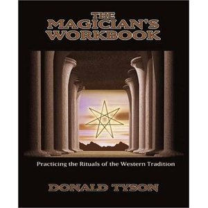 The Magican Workbook Practicing The Rituals Of The Western Tradition Cover