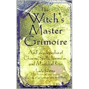 The Witchs Master Grimoire An Encyclopedia Of Charms Spells Formulas And Magical Rites Cover