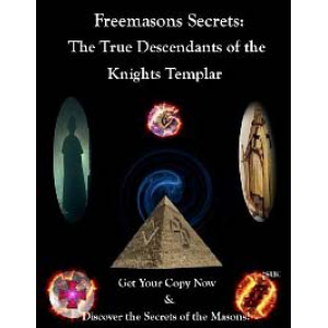 Freemasons Secrets The True Descendants Of The Knights Templar Cover