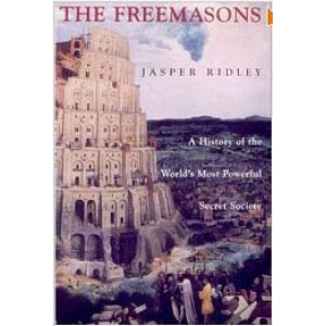 The Freemasons A History Of The World Most Powerful Secret Society Cover