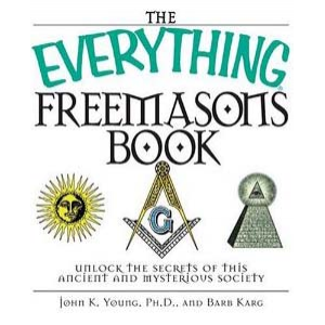 The Everything Freemasons Book Unlock The Secrets Of This Ancient And Mysterious Society Cover