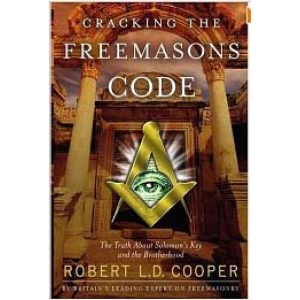 Cracking The Freemasons Code The Truth About Solomon Key And The Brotherhood Cover