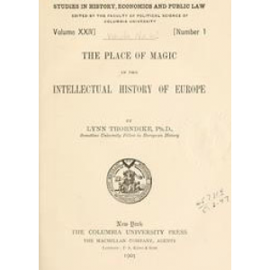 The Place Of Magic In The Intellectual History Of Europe Cover