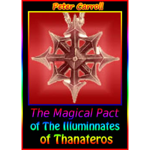 The Magical Pact Of The Illuminnates Of Thanateros Cover