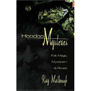 Hoodoo Mysteries Folk Magic Mysticism And Rituals Cover