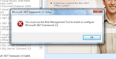 You must use the Role Management Tool to install or configure Microsoft .NET Framework 3.5