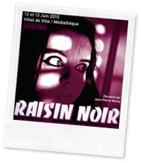 raisin noir 2010