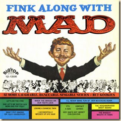 Fink Along With MAD