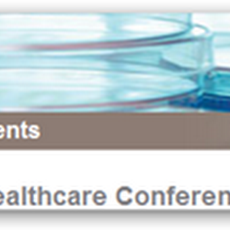 J.P. Morgan 28th Annual Healthcare Conference 2010 Starts January 11th in San Francisco