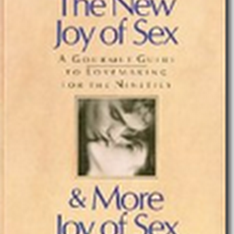 "Rediscovering the 'Joy' of it all - ""Joy of Sex"" has been Updated"