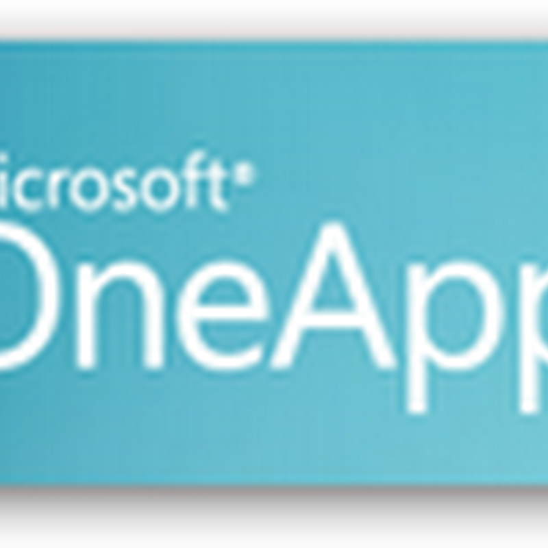 Not a Smart Phone User Yet?  Microsoft Will Have You Covered – OneApp Coming For Non Smart Phones