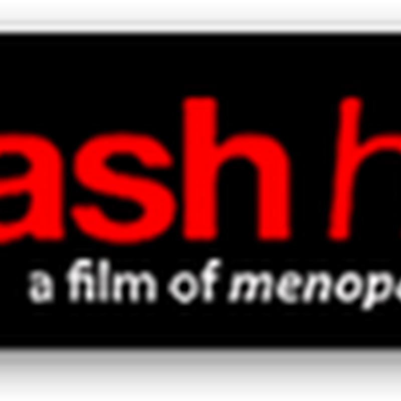 "Hot Flashes Coming To Washington D.C. - Controversial New Film About Menopause, ""Hot Flash Havoc""- Exclusive Premier Screening–September 28th - Men are Invited"