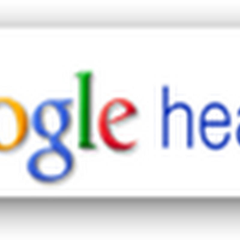Google Health PHR Gets a Facelift and Adds Some New Features–Augmentation for the Consumers