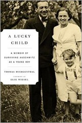 A Lucky Child by Thomas Buergenthal, Elie Wiesel