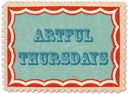 ArtfulThursday