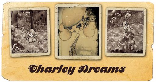 Charley Dreams....