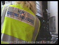 Rather be a customs officer than a lumberjack