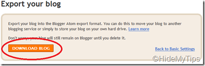 Click on Downlaod Blog button to download your blog contents
