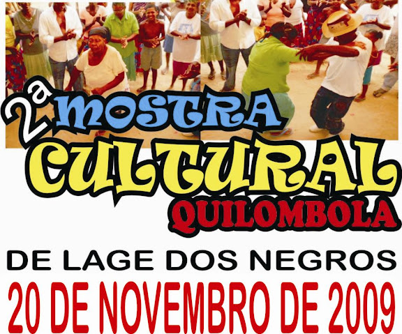 Vem aí a 2ª Mostra Cultural Quilombola de Lage dos Negros