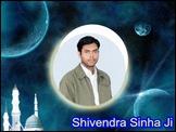 shivendra sinha ji