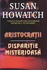 Aristocraţii ; Dispariţie misterioasă