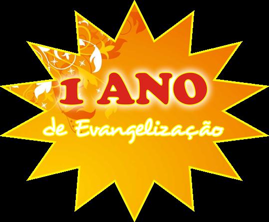 1 Ano de Evangelização