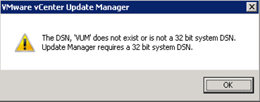 The DSN, 'VUM' does not exist or is not a 32 bit system DSN. Update Manager requires a 32 bit system DSN.
