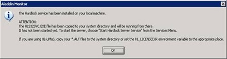 Aladdin monitor: confirmation of Hardlock service installation