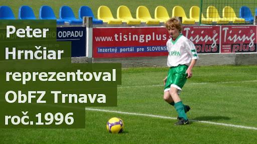 Peter Hrnčiar reprezentoval ObFZ Trnava roč.1996