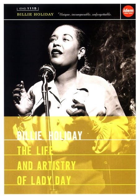 the life and music of billie holiday Billie holiday (eleanora fagan gough, philadelphia, pa, april 7, 1915 - new york city, ny, july 17, 1959) was an american jazz singer and songwriter nicknamed lady day by her loyal friend and musical partner lester young , holiday was a highly original influence on jazz and pop singing.