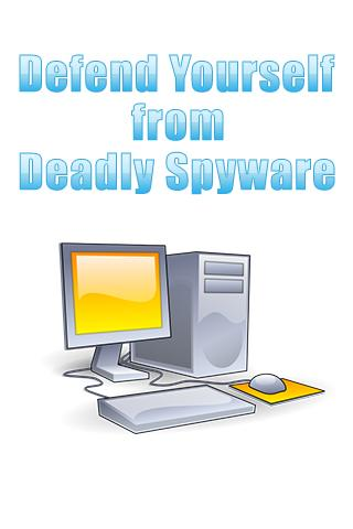 Defend Yourself From Spyware