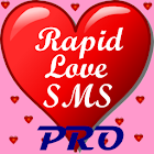 Rapid Love SMS - PRO icon