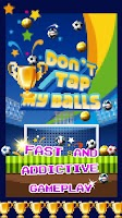 Screenshot of Don't tap my balls - WC 2014