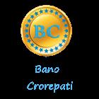 Bano Crorepati icon