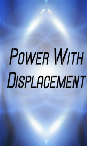 Power with Displacement Calcu