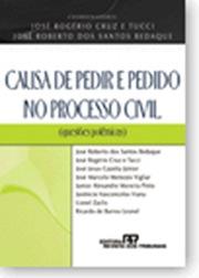 Livro: Causa de Pedir e Pedido no Processo Civil.
